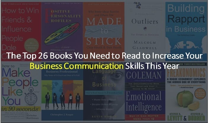 2018 Top 26 Books That Will Increase Your Business Communication Skills